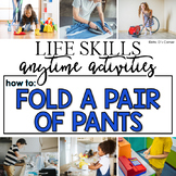 How to Fold Pants Life Skill Anytime Activity | Life Skills Activities