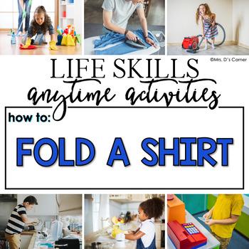 How to Fold a Shirt Life Skill Anytime Activity | Life Skills Activities
