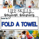 How to Fold a Towel Life Skill Anytime Activity | Life Ski