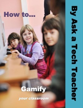 How to Gamify Your Classroom