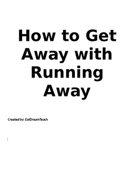 How to Get Away with Running Away