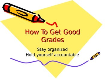 How to Get Good Grades powerpoint
