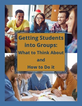 How to Get Students Into Groups
