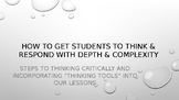 How to Get Students to Think & Respond with Depth & Complexity