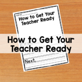 How to Get Your Teacher Ready Back to School Writing Activity