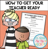"How to Get Your Teacher Ready...a ""How To"" Book Companion!"