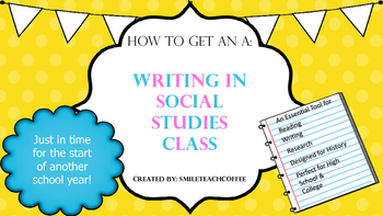 How to Get an A: Writing in Social Studies Class