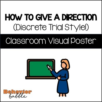 How to Give Directions (Discrete Trial Style!)