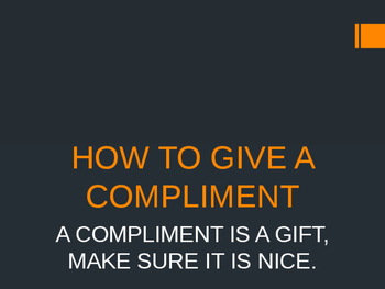 How to Give a Compliment