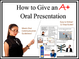 How to Give an A+ Oral Presentation