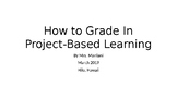 How to Grade In Project-Based Learning