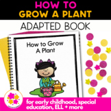 How to Grow A Plant: A Social Story Adapted Book