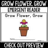 How to Grow a Flower Emergent Reader (Grow Flower, Grow)