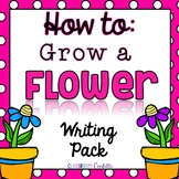 How to Grow a Flower {Informative Writing}