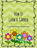 How to Grow a Garden