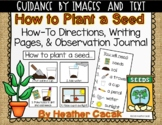 How to Plant a Seed Directions for Science Sequence Activity & Writing