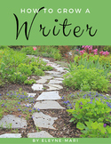 How to Grow a Writer