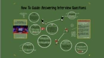 How to Guide: Interview Questions Prezi
