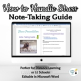 How to Handle Stress Note-Taking Guide - Online Distance Learning