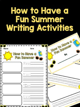 How to Have a Fun Summer Writing Activities