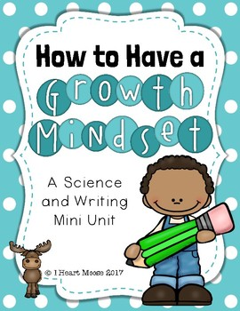 How to Have a Growth Mindset: A Science and Writing Mini Unit