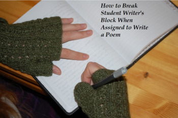 How to Help Students Break Writer's Block When Assigned to Write a Poem