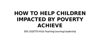 How to Help Students Impacted by Poverty Achieve Academically
