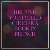 How to Help Your Child Choose a Book in French