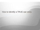 How to Identify a True War Story