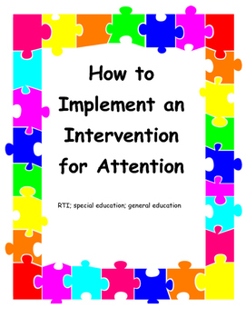 How to Implement an Intervention for Attention