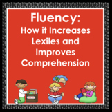 Fluency ~ Lexiles ~ Comprehension: The Connection