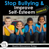 Stop Bullying and Improve Self-Esteem 11-Lesson Bundle: For 4th-8th Graders