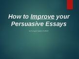 How to Improve Your Persuasive Argument Essays PowerPoint