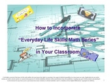 How to Incorporate the Everyday Life Skills Series in Your Classroom