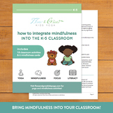 How to Integrate Mindfulness into the K-5 Classroom