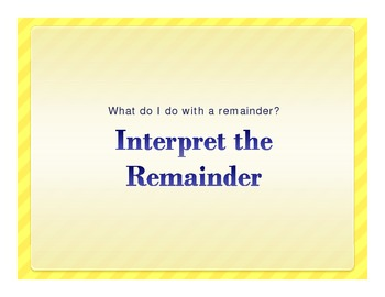 How to Interpret the Remainder