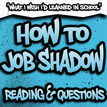 How to Job Shadow Reading & Questions - High School SPED