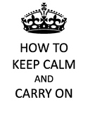 How to Keep Calm and Carry On Posters