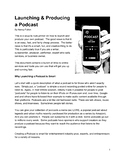 How to Launch & Produce a Podcast