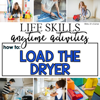 How to Load the Dryer Life Skill Anytime Activity | Life Skills Activities
