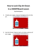How to Lock Clip Art Down In a SMARTBoard Lesson