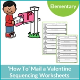 How to Mail a Valentine Sequencing Worksheets. Boy and Girl Version