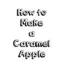 How to Writing - Making a caramel apple