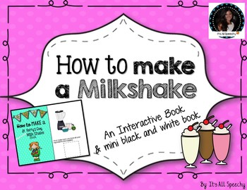 How to Make A Milkshake Interactive book: Recipes