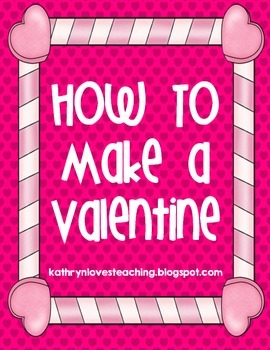 How to Make A Valentine Freebie