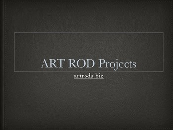 How to Make Art with Art Rods