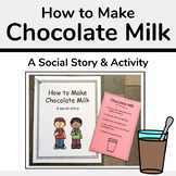 How to Make Chocolate Milk Social Story and Activity
