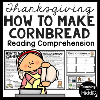 How to Make Cornbread Reading Comprehension and Sequencing Worksheet
