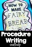 How to Make Fairy Bread- Procedure Writing