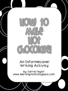 How to Make Hot Chocolate - A Quick Writing Unit